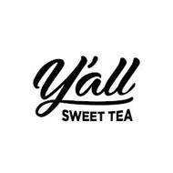 Y'ALL SWEET TEA