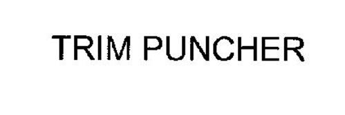 TRIM PUNCHER