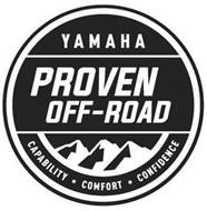 YAMAHA PROVEN OFF-ROAD CAPABILITY · COMFORT · CONFIDENCE