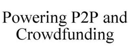 POWERING P2P AND CROWDFUNDING