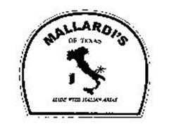 MALLARDI'S OF TEXAS MADE WITH ITALIAN ARIAS