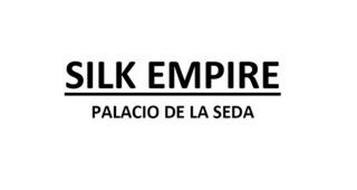 SILK EMPIRE PALACIO DE LA SEDA