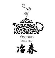 YECHUN SINCE 1877