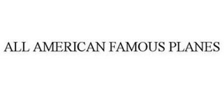 ALL AMERICAN FAMOUS PLANES