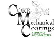 CORR- MECHANICAL COATINGS A DIVISON OF GAFCO INDUSTRIES