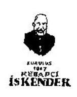 KURULUS 1867 KEBAPCI ISKENDER