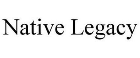 NATIVE LEGACY