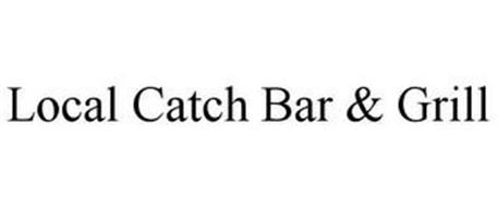 LOCAL CATCH BAR & GRILL
