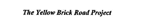 THE YELLOW BRICK ROAD PROJECT