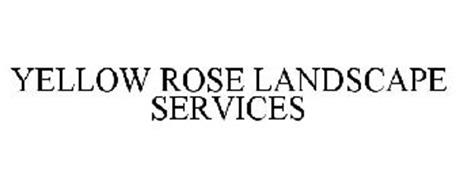 YELLOW ROSE LANDSCAPE SERVICES