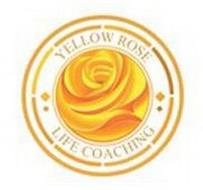 YELLOW ROSE LIFE COACHING