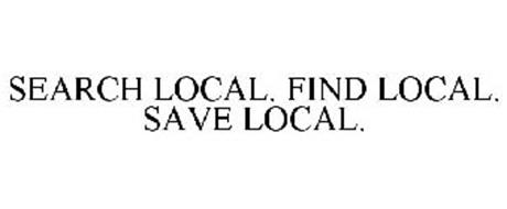 SEARCH LOCAL. FIND LOCAL. SAVE LOCAL.