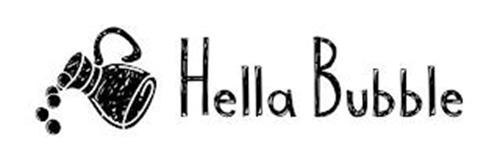 HELLA BUBBLE