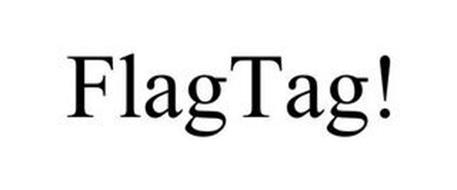 FLAGTAG!