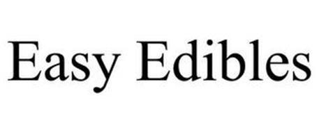EASY EDIBLES