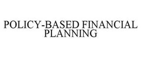 POLICY-BASED FINANCIAL PLANNING