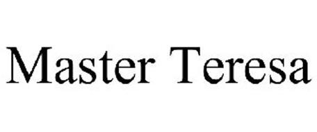 MASTER TERESA