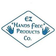"EZ ""HANDS FREE"" PRODUCTS CO."