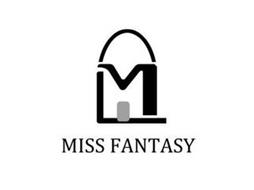 M MISS FANTASY