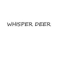 WHISPER DEER