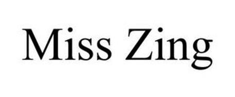 MISS ZING