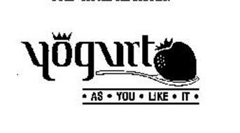 YOGURT AS YOU LIKE IT