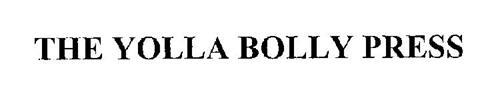 THE YOLLA BOLLY PRESS