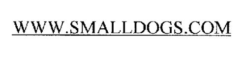 WWW.SMALLDOGS.COM
