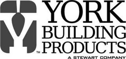 Y YORK BUILDING PRODUCTS A STEWART COMPANY