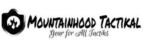 MOUNTAINHOOD TACTIKAL GEAR FOR ALL TACTIKS