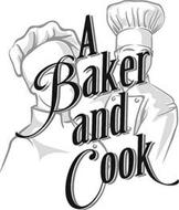 A BAKER AND COOK