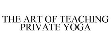 THE ART OF TEACHING PRIVATE YOGA
