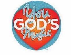 YOU GOD'S MUSIC