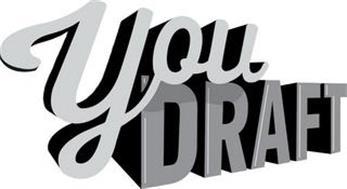 YOU DRAFT