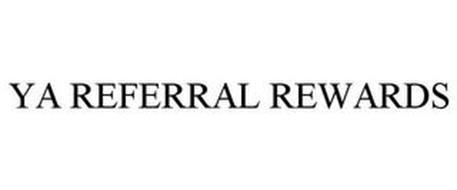 YA REFERRAL REWARDS