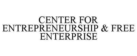 CENTER FOR ENTREPRENEURSHIP & FREE ENTERPRISE