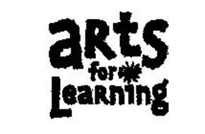 ARTS FOR LEARNING