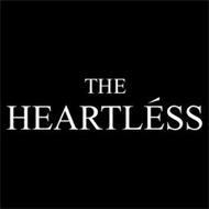 THE HEARTLÉSS