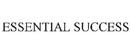 ESSENTIAL SUCCESS