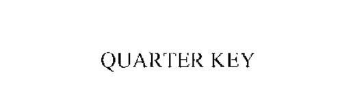 QUARTER KEY
