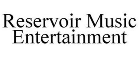 RESERVOIR MUSIC ENTERTAINMENT