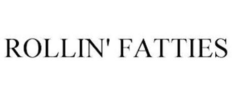 ROLLIN' FATTIES
