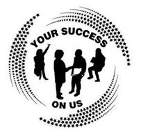 YOUR SUCCESS ON US