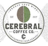 AROUSE YOUR MIND EST 2017 CEREBRAL COFFEE CO. CC INVIGORATE YOUR SENSES