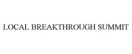 LOCAL BREAKTHROUGH SUMMIT