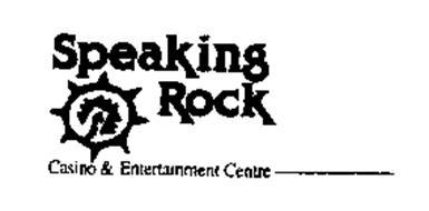 SPEAKING ROCK CASINO & ENTERTAINMENT CENTRE