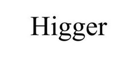 HIGGER