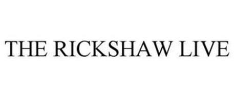 THE RICKSHAW LIVE