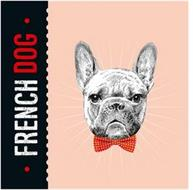 · FRENCH DOG ·