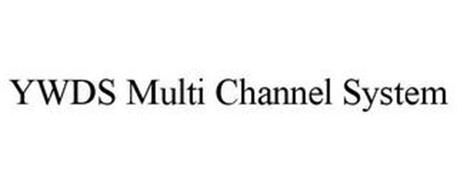 YWDS MULTI CHANNEL SYSTEM